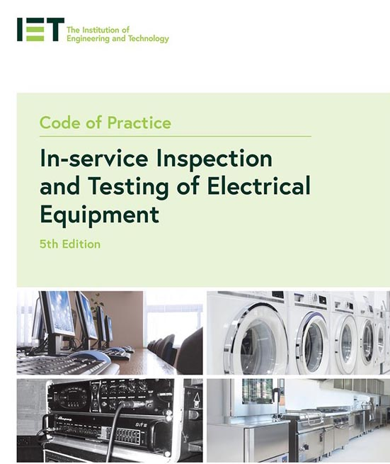 IET New code of practice for inspection and testing of electrical equipment front cover of the book
